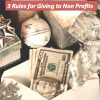 3 Rules for Giving to Non Profits