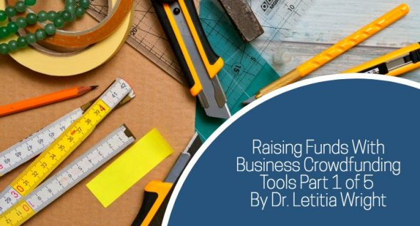 Raising Funds With Business Crowdfunding Tools Part 1 of 5