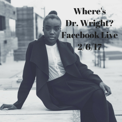 Dr. Wright's Facebook Live Update 2/6/17